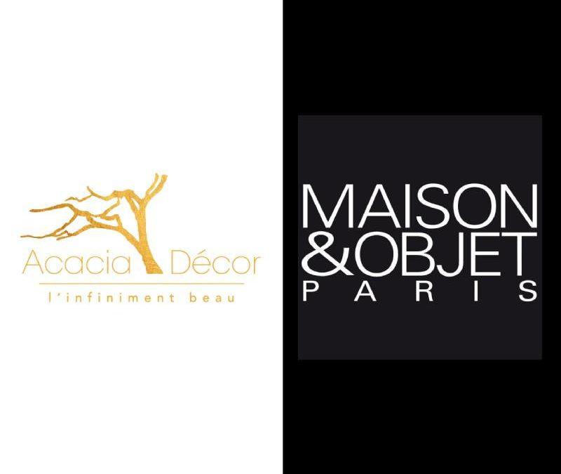 Quelques secondes d'inspirations… «Dorénavant ACACIA DÉCOR, vous accompagne à MAISON & OBJET PARIS»